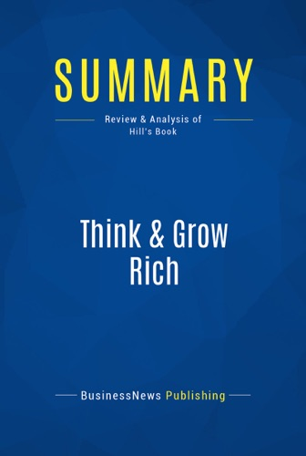 Summary Think  Grow Rich
