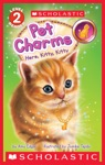 Here Kitty Kitty Scholastic Reader Level 2 Pet Charms 3