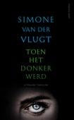 Simone van der Vlugt - Toen het donker werd kunstwerk