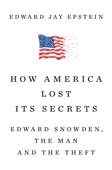 How America Lost Its Secrets - Edward Jay Epstein Cover Art