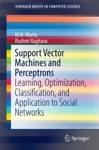 Support Vector Machines And Perceptrons