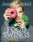 Food Swings - Jessica Seinfeld Cover Art