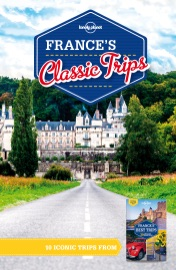 LONELY PLANET FRANCES CLASSIC TRIPS