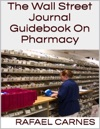 The Wall Street Journal Guidebook On Pharmacy