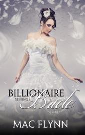 BILLIONAIRE SEEKING BRIDE #1 (BBW ALPHA BILLIONAIRE ROMANCE)