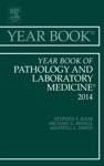 Year Book Of Pathology And Laboratory Medicine 2014 E-Book