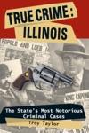 True Crime Illinois