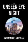 The Unseen Eye Of Night