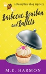 Barbecue Bourbon And Bullets
