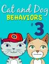 Cat And Dog Behaviors No 3