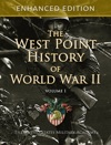 The West Point History Of World War II Volume 1