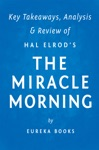 The Miracle Morning By Hal Elrod  Key Takeaways Analysis  Review