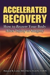 Accelerated Recovery