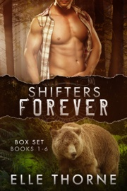 Shifters Forever The Boxed Set Books 1 - 6 book summary