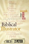 The Biblical Illustrator - Vol 62 - Pastoral Commentary On 2 Peter