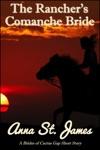 The Ranchers Comanche Bride