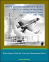 One Hundred Years Of Flight USAF Chronology Of Significant Air And Space Events 1903-2002 - Wright Brothers World War II American Military Aviation History