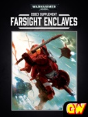 Codex Supplement: Farsight Enclaves (Enhanced Edition)