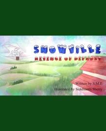 SNOWVILLE: REVENGE OF DEFROST