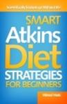 Smart Atkins Diet Strategies For Beginners