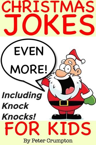 Even More Christmas Jokes for Kids
