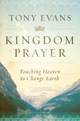 Kingdom Prayer - Tony Evans Cover Art