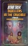 Star Trek Dwellers In The Crucible