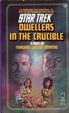 Star Trek: Dwellers In the Crucible