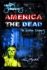 Earth's Survivors America The Dead: The Zombie Plagues