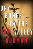Dry Bones in the Valley - Tom Bouman Cover Art