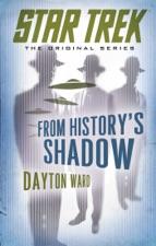 Star Trek: From History's Shadow