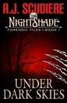 The NightShade Forensic Files Under Dark Skies