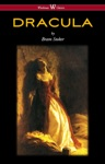 DRACULA Wisehouse Classics - The Original 1897 Edition