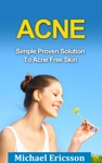 Acne Simple Proven Solution To Acne Free Skin