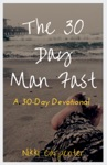 The 30 Day Man Fast