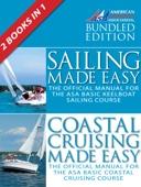 Sailing Made Easy & Coastal Cruising Made Easy - The American Sailing Association Cover Art