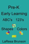 Pre-K Early Learning ABCs 123s Shapes Colors
