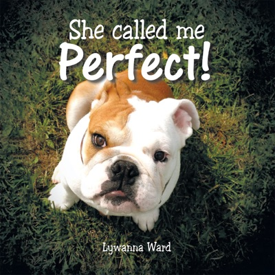She Called Me Perfect