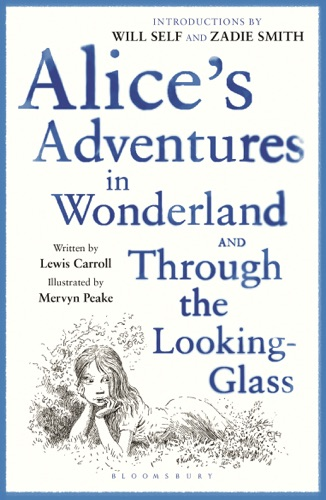 Alices Adventures in Wonderland  Through the Looking Glass
