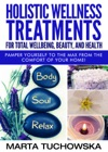 Holistic Wellness Treatments For Total Wellbeing Beauty And Health