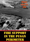 Fire Support In The Pusan Perimeter