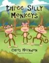 Three Silly Monkeys
