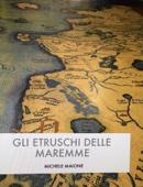 Gli Etruschi delle Maremme