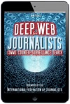 Deep Web For Journalists Comms Counter-Surveillance Search
