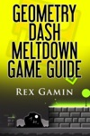 Geometry Dash Meltdown Game Guide