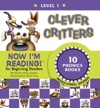 Now Im Reading Level 1 Clever Critters Mixed Vowel Sounds