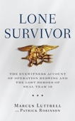 Lone Survivor - Marcus Luttrell & Patrick Robinson Cover Art