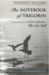 The Notebook Of Trigorin A Free Adaptation Of Chechkovs The Sea Gull