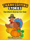 Thanksgiving Stories Fun Short Stories For Kids