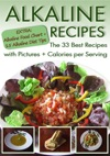 Alkaline Recipes The 33 Best Recipes With Pictures  Calories